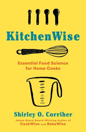 KitchenWise: Essential Food Science for Home Cooks