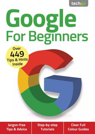 Google For Beginners   4th Edition 2020