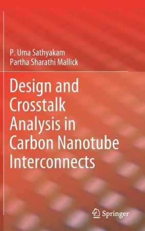 Design and Crosstalk Analysis in Carbon Nanotube Interconnects