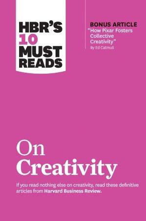 HBR's 10 Must Reads on Creativity (HBR's 10 Must Reads) (True EPUB)