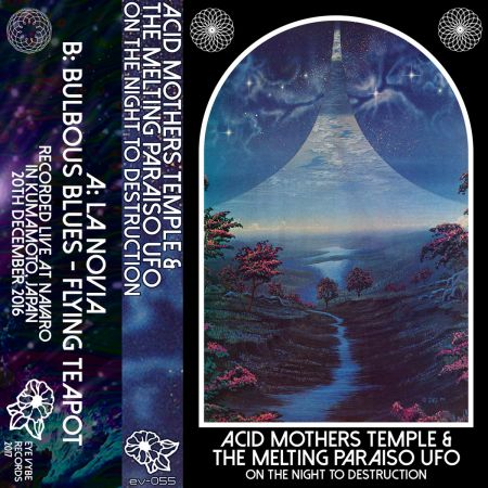 Acid Mothers Temple & The Melting Paraiso UFO   On The Night To Destruction (Live) (2017)