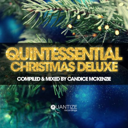 VA   Quintessential Christmas Deluxe   Compiled & Mixed by Candice McKenzie (2020)