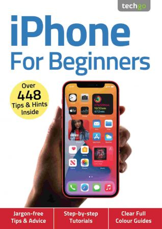 iPhone For Beginners   4th Edition, November 2020 (True PDF)