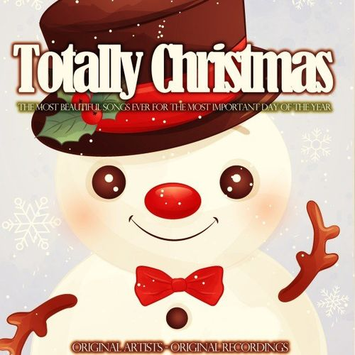 VA   Totally Christmas (The Most Beautiful Songs Ever for the Most Important Day of the Year) (2020)