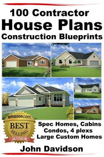 100 Contractor House Plans Construction Blueprints   Spec Homes, Cabins, Condos, 4 Plexs and Custom Homes