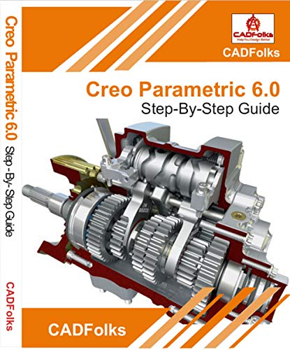 Creo Parametric 6.0   Step By Step Guide