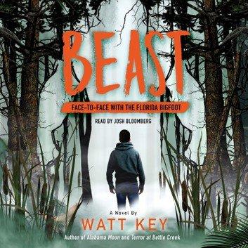 Beast: Face To Face with the Florida Bigfoot [Audiobook]