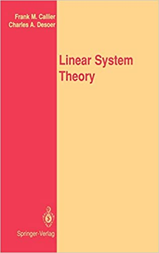 Linear System Theory by Frank M. Callier