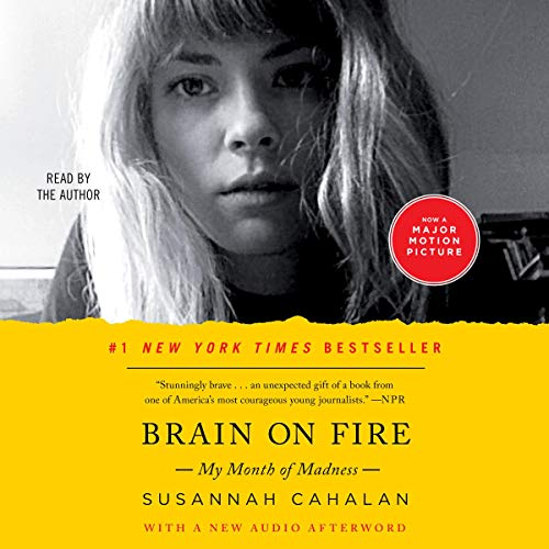 Brain on Fire: My Month of Madness [Audiobook]
