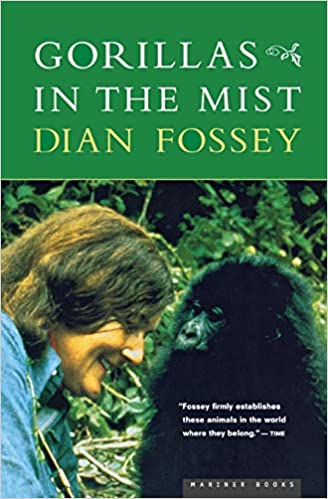 Gorillas in the Mist by Dian Fossey Dr.