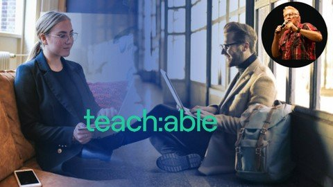 Teachable Masterclass (Unofficial): Learn About Teachable
