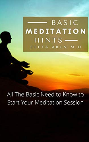 Basic Meditation Hints: All the basic need to know to start your meditation session