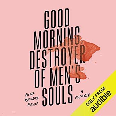 Good Morning, Destroyer of Men's Souls (Audiobook)