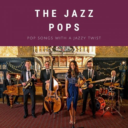 The Jazz Pops   Pop Songs with a Jazzy Twist (2020) Mp3