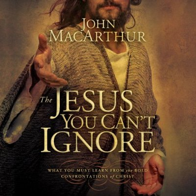 The Jesus You Can't Ignore: What You Must Learn from the Bold Confrontations of Christ (Audiobook)