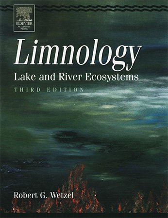 Limnology: Lake and River Ecosystems, 3rd Edition
