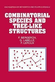 Combinatorial Species and Tree like Structures