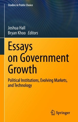 Essays on Government Growth: Political Institutions, Evolving Markets, and Technology