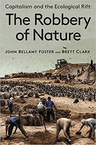 The Robbery of Nature: Capitalism and the Ecological Rift [AZW3]
