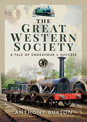 The Great Western Society: A Tale of Endeavour & Success (EPUB)