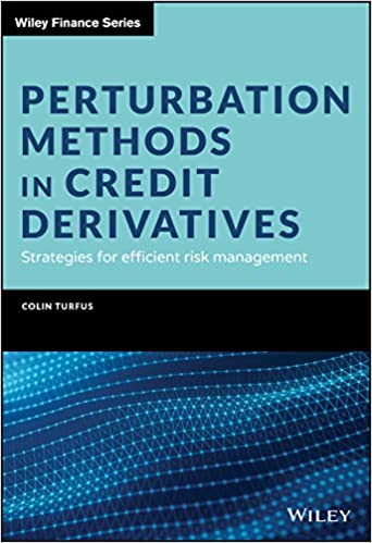Perturbation Methods in Credit Derivatives: Strategies for Efficient Risk Management