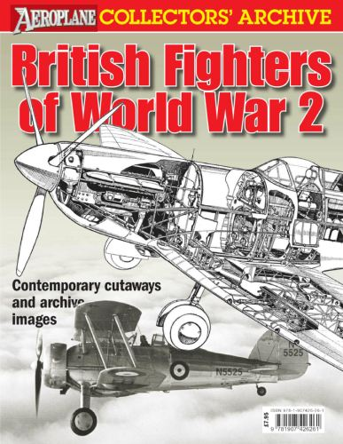 British Fighters of World War 2 (Aeroplane Collectors' Archive) (True PDF)