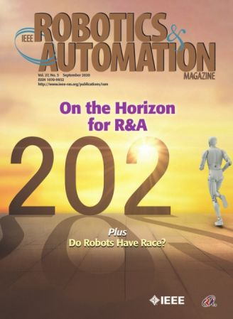 IEEE Robotics & Automation Magazine   September 2020