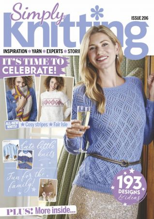 Simply Knitting   Issue 206, 2021