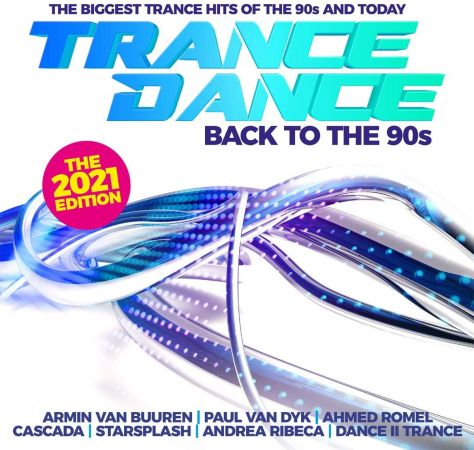 VA   Trance Dance Back To The 90s The 2021 Edition (2020)