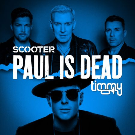 Scooter   Paul Is Dead feat. Timmy Trumpet (Single)   2020, MP3
