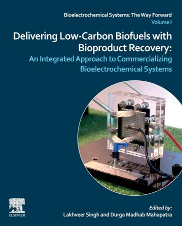 Delivering Low Carbon Biofuels with Bioproduct Recovery: An Integrated Approach to Commercializing Bioelectrochemical Systems