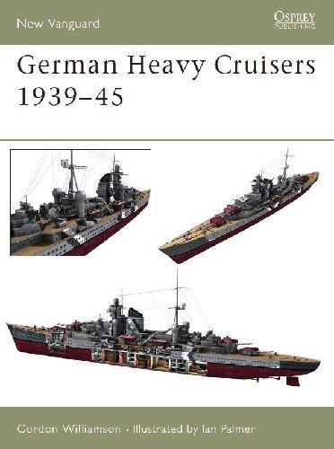 German Heavy Cruisers 1939 45 (Osprey New Vanguard 81)
