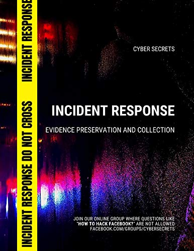 Incident Response: Evidence Preservation and Collection