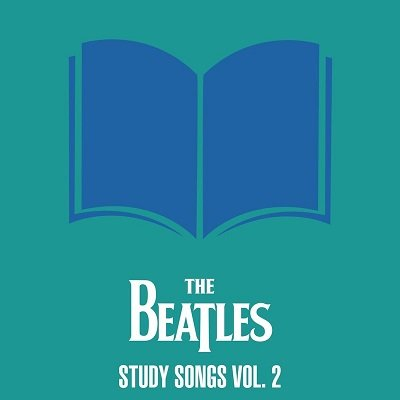 The Beatles   The Beatles   Study Songs Vol. 2 (2020) MP3
