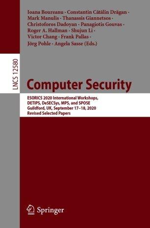 Computer Security: ESORICS 2020 International Workshops,September 17-18, 2020