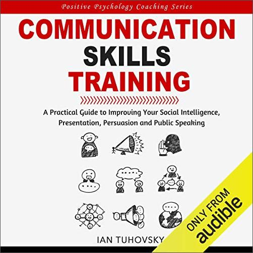 Communication Skills Training [Audiobook]