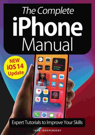 The Complete iPhone Manual   6th Edition 2021