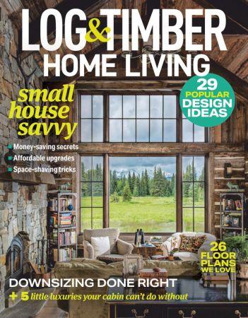 Log & Timber Home Living - February 2021