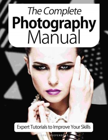 The Complete Photography Manual - 9th Edition 2021 (PDF)