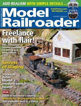 Model Railroader - June 2021