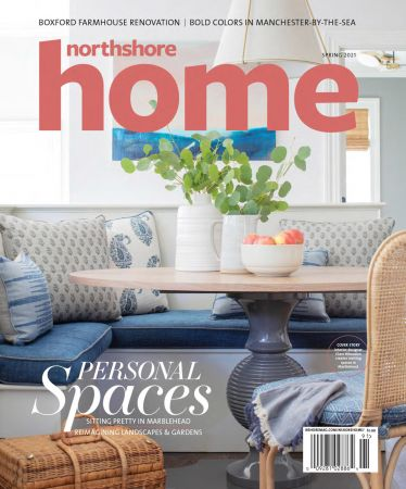 Northshore Home Magazine - Spring 2021