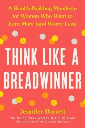 Download Think Like a Breadwinner: A Wealth-Building ...