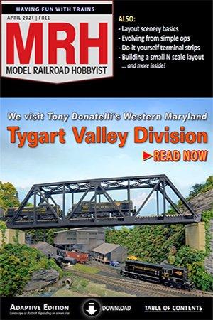 Model Railroad Hobbyist - April 2021