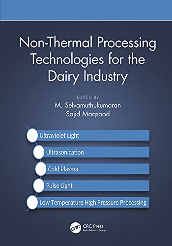 Non-Thermal Processing Technologies for the Dairy Industry