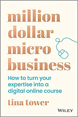 Million Dollar Micro Business  How to Turn Your Expertise Into a Digital Online Course (True PDF)