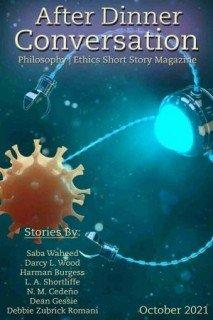 After Dinner Conversation  Philosophy   Ethics Short Story Magazine - October 2021
