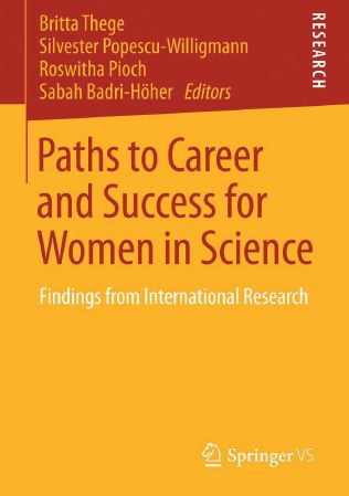 Paths to Career and Success for Women in Science: Findings from International Research
