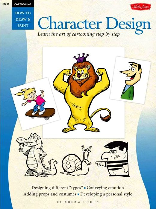 Cartooning Character Design Sherm Cohen Pdf : Download cartooning character design how to draw paint