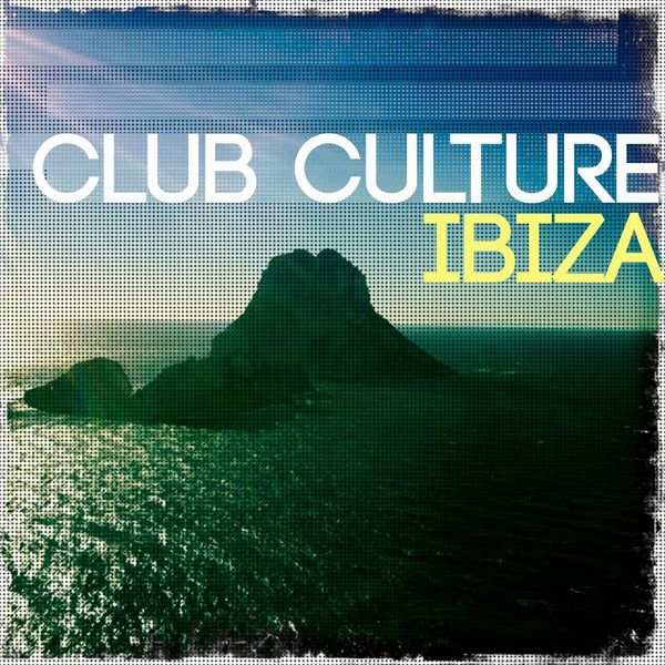 Download va club culture ibiza vol 1 ibizas most for Classic ibiza house tracks