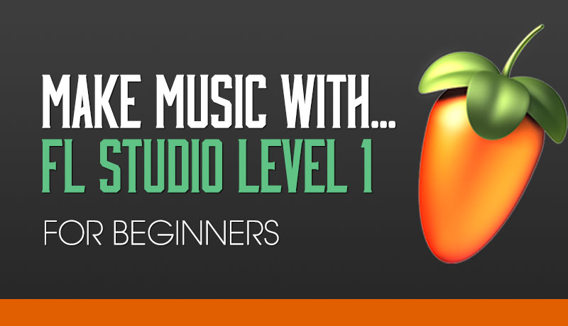 Download Sonic Academy - Make Music with FL Studio 11